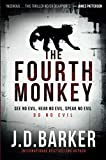 Book cover from Fourth Monkey (A 4MK Thriller) by J. D. Barker