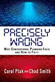 img - for Precisely Wrong: Why Conventional Planning Systems Fail book / textbook / text book