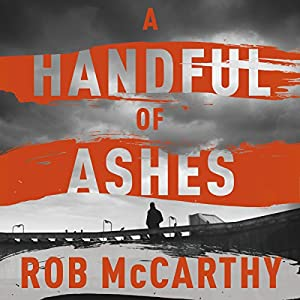 A Handful of Ashes Audiobook