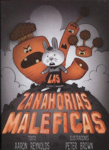 Las zanahorias maleficas (Spanish Edition)