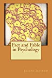 img - for Fact and Fable in Psychology by Joseph Jastrow (2015-07-09) book / textbook / text book