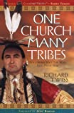 One Church Many Tribes, Richard Twiss, 0830725458