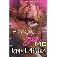If You See Me (Hollywood Muses Book 1)