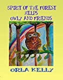 Spirit Of The Forest Helps Owly And Friends (Owly Series Book 3)