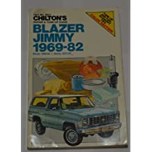 Chilton's Repair and Tune-Up Guide: Blazer/Jimmy 1969-1982