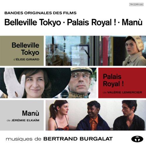 belleville tokyo palais royal man bandes originales des films bertrand. Black Bedroom Furniture Sets. Home Design Ideas