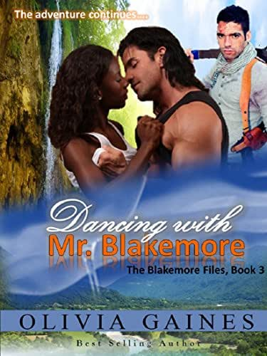 Dancing With Mr. Blakemore (The Blakemore Files Book 3)
