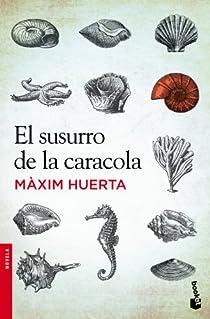 El susurro de la caracola par Huerta