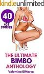 The Ultimate Bimbo Anthology: 40 Hot...