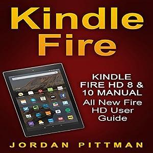 Kindle Fire HD 8 & 10 Manual Audiobook
