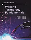 img - for Welding Technology Fundamentals, Lab Manual book / textbook / text book