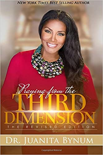 Praying From The Third Dimension REVISED EDITION