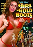 Girl In Gold Boots by Alpha Home Entertainment by Ted V. Mikels