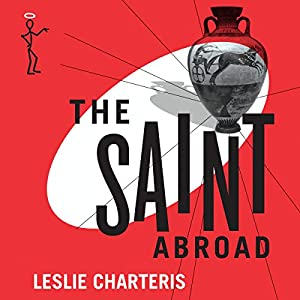 The Saint Abroad Audiobook