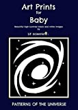 NEW! High-Contrast Black and White Art Prints For Baby PATTERNS OF THE UNIVERSE