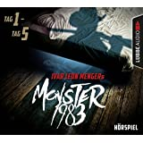 Monster 1983: Tag 1-Tag 5
