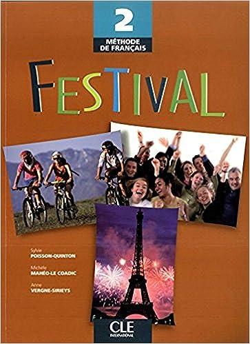 Festival 2 Methode De Francais Livre De L Eleve French