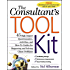 The Consultant's Toolkit: 45 High-Impact Questionnaires, Activities, and How-To Guides for Diagnosing and Solving Client Problems: High-Impact Questionnaires, ... Problems (General Finance & Investing)