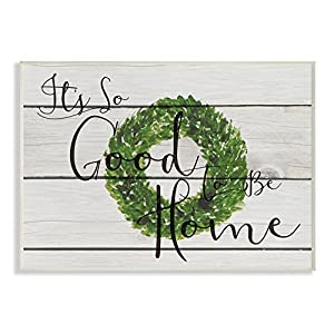 The Stupell Home Décor Collection Its So Good to Be Home Boxwood Wreath Wall Plaque Art 48