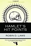 Hamlet's Hit Points, Robin D. Laws, 0981884024