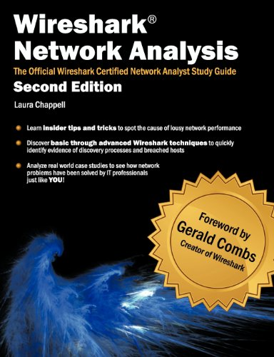 Wireshark Network Analysis, 2nd Edition by Laura Chappell, Publisher : Laura Chappell University