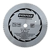 Overpeak 7-1/4 inch 140 Tooth without Carbide Tipped Saw Blade Specially for Fine Finishing Cut of Hard and Thick Wood