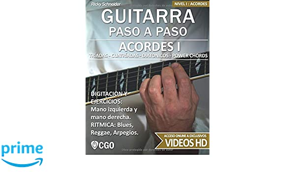 Acordes I - Guitarra Paso a Paso: Tríadas, Cuatríadas, Diatónicos, Power chords . . .: Amazon.es: Ricky Schneider: Libros