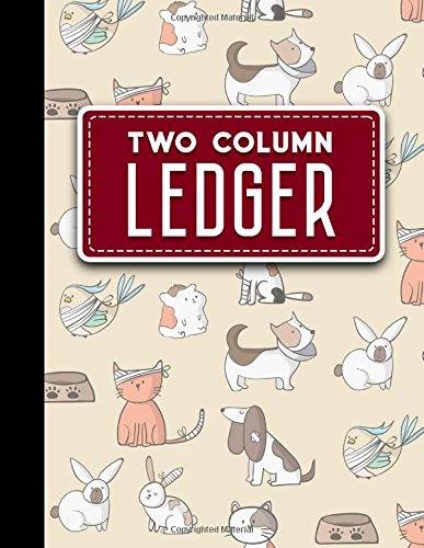 Two Column Ledger: Columnar Pad, Accounting Ledger Pad, Financial Ledger Book, Cute Veterinary Animals Cover, 8.5
