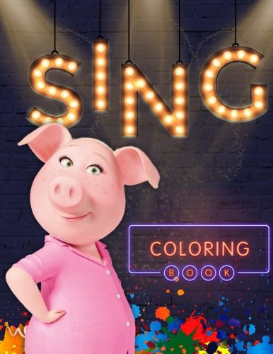 Sing: coloring book for kids, activity book for children ages 2-5