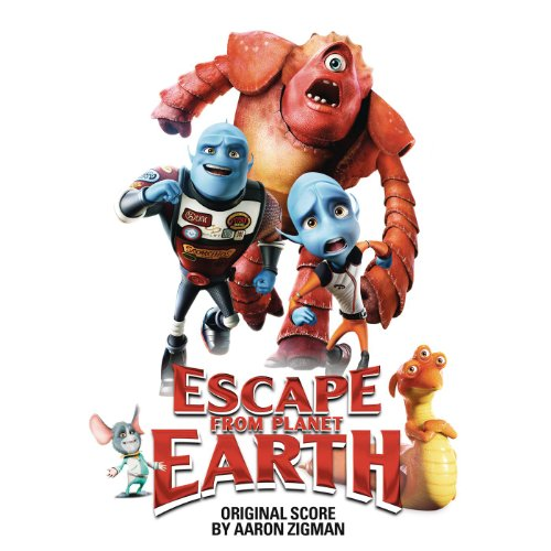 Escape from Planet Earth (2013) Movie Soundtrack