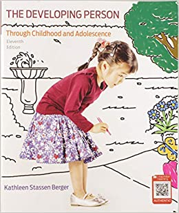 Developing Person Through Childhood and Adolescence by Berger