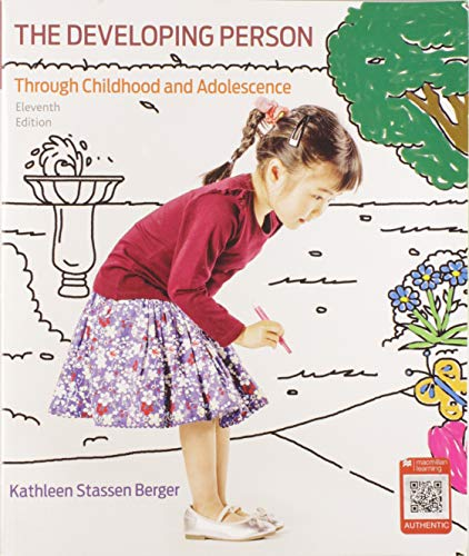 Developing Person Through Childhood and Adolescence (The Developing Person Through Childhood 7th Edition)