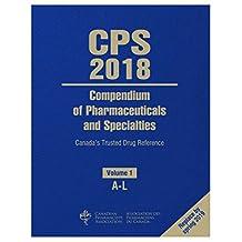 CPS: COMPENDIUM OF PHARMACEUTICALS & SPECIALTIES 2 VOLUME SET (ENGLISH) 2018