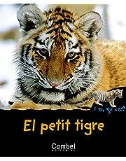 El petit tigre (I tu, qui ets? Animals)