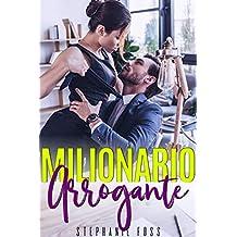 Milionario Arrogante (Italian Edition)