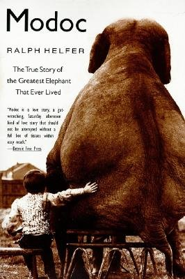 Pdf Arts Modoc - The True Story Of The Greatest Elephant That Ever Lived