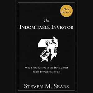 The Indomitable Investor: Why a Few Succeed in the Stock Market When Everyone Else Fails Hörbuch