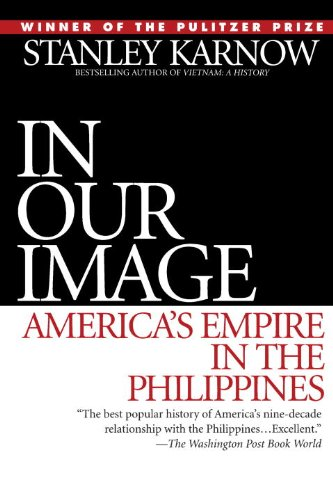 In Our Image: America's Empire in the Philippines cover