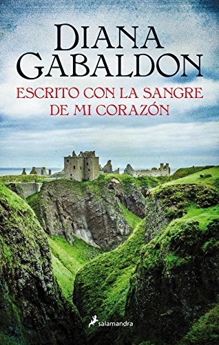 Outlander 8. Escrito con la sangre de mi corazon (Spanish Edition) [Diana Gabaldon] (Tapa Blanda)