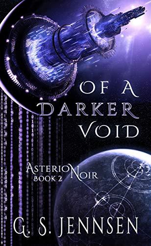 Of A Darker Void: Asterion Noir Book 2 ()