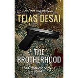 The Brotherhood (The Brotherhood Chronicle Book 1)