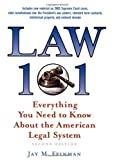 Law 101: Everything You Need to Know about the American Legal System, Jay M. Feinman, 0195179579