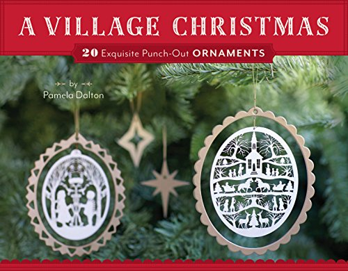 (A Village Christmas: 20 Exquisite Punch-Out Ornaments)
