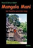 Mangala Mani, Klaus D. Schulz-Vobach, 3839144248