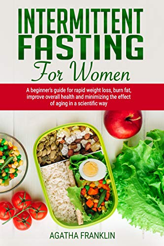Intermittent Fasting Women Minimizing Scientific ebook