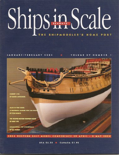 Ships in Scale: Corel's Real De France a Colorful 18th Century Galley Part 1; Flat-bottomed Boats Part 2; the Scotch Yoke Drive System for Sternwheel River Boats; Scratchbuilt