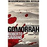 Gomorrah: Italy's Other Mafia by Roberto Saviano (2011-05-18)