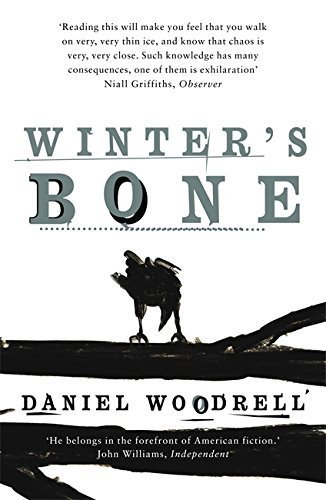 Winter's Bone by Daniel Woodrell (2007-07-12)