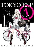 Tokyo ESP, volume 1 by Hajime Segawa (2015-10-06)