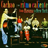 Cachao From Havana To New York